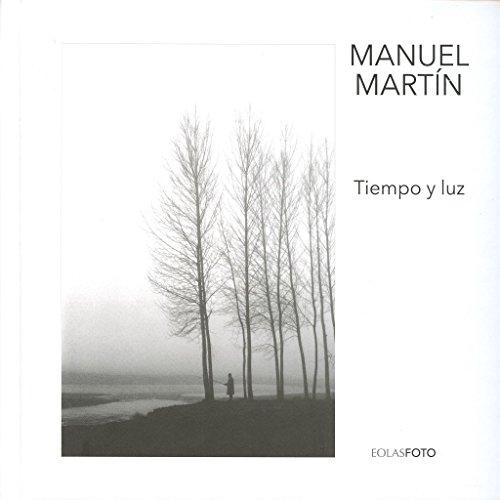 Tiempo y luz (eolasfoto) Manuel MartíN MartíNez