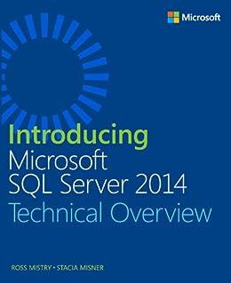 Introducing Microsoft SQL Server 2014 von [Mistry, Ross, Misner, Stacia]