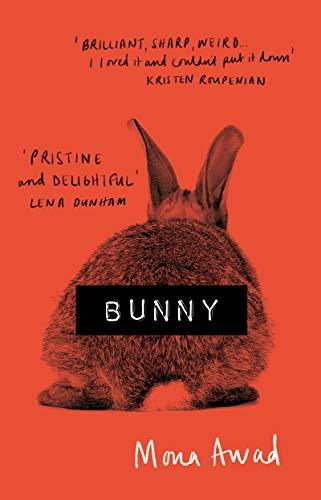 Bunny by [Awad, Mona]