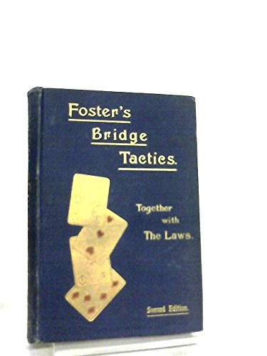 Foster's Bridge Tactics