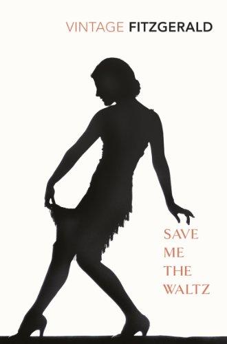 Save Me The Waltz (Vintage classics) por Zelda Fitzgerald