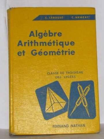 Algèbre arithmétique et géométrie, classe de troisième des lycées