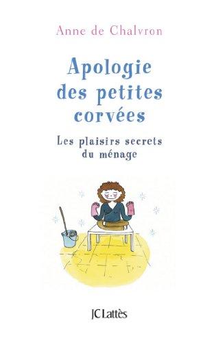 Apologie des petites corvées (Essais et documents) (French Edition) thumbnail