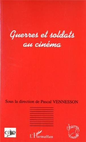 Guerres et Soldats au Cinema