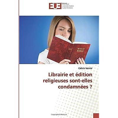 Librairie et édition religieuses sont-elles condamnées ?