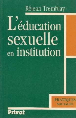 L'éducation sexuelle en institution