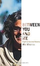 Between You and Me: Flight to Societal Moksha