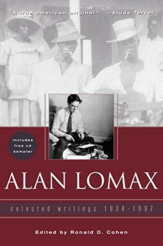 [Alan Lomax: Selected Writings, 1934-1997] (By: Ronald Cohen) [published: June, 2005]