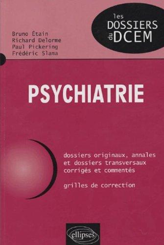 Psychiatrie par Richard Delorme, Paul Pickering, Bruno Etain, Frédéric Slama