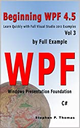 Beginning WPF 4.5 by Full Example Vol 3 (English Edition)