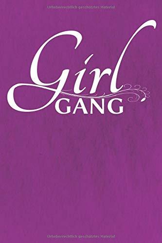 (Girl Gang: Notebook   Journal   Diary)
