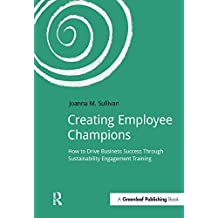 Creating Employee Champions: How to Drive Business Success through Sustainability Engagement Training (DoShorts)