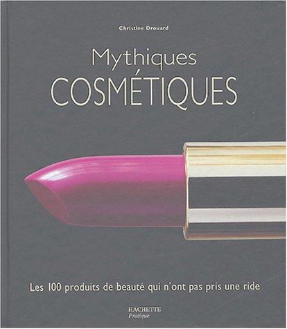 Mythiques cosmétiques