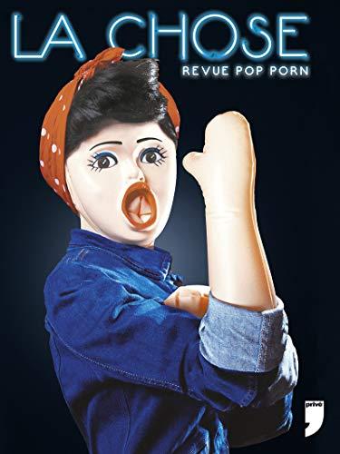 La chose Revue Pop porn Numéro 1