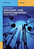 Nuclear and Radiochemistry / Introduction (De Gruyter Textbook)