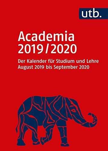 Academia 2019/2020 - Der Kalender für Studium und Lehre: August 2019 bis September 2020