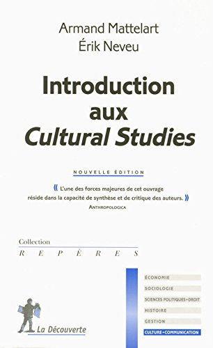 Introduction aux Cultural Studies par Érik NEVEU
