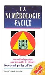 La numérologie facile de J.-D. Fermier
