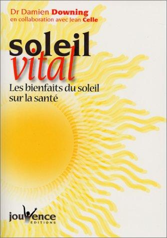 Soleil vital par Damien Downing