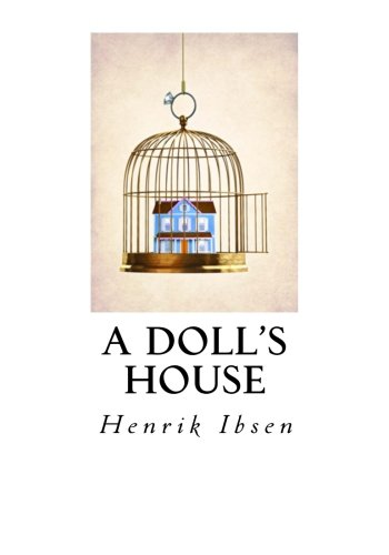 a literary analysis of deception in a dolls house by henrik ibsen A doll's house (bokmål: et dukkehjem also translated as a doll house) is a three-act play written by norway's henrik ibsen analysis and criticism.