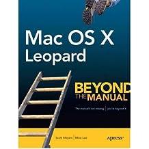 [(MAC OS X Leopard: Beyond the Manual )] [Author: Scott Meyers] [Dec-2007]
