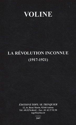 La révolution inconnue (1917-1921)