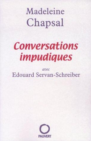 Conversations impudiques par Madeleine Chapsal
