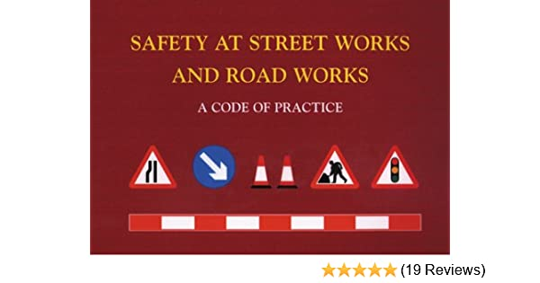 Safety at Street Works and Road Works: A Code of Practice: Amazon co