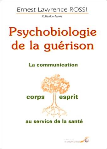 Psychobiologie de la guérison