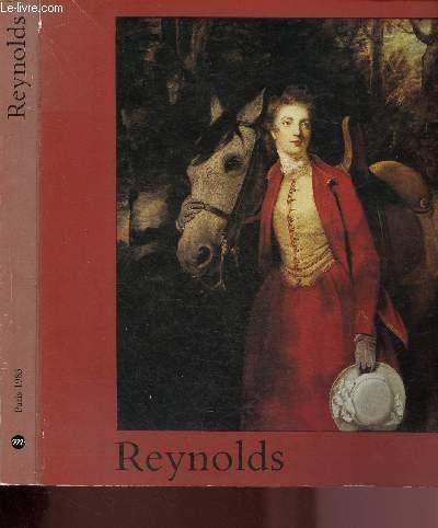 Sir Joshua Reynolds/1723-1792/Catalogue Exposition Galeries Nationales du Grand Palais, Paris, 7 Octobre - 16 Décembre 1985