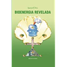 Bioenerg?-a Revelada (Spanish Edition) by Eric Barone (2010-10-22)