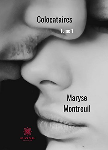 Colocataires - Tome 1 - Maryse Montreuil (2018) sur Bookys