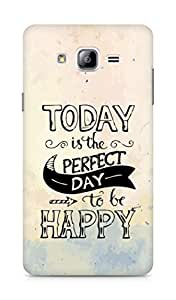 AMEZ today is the perfect day to be happy Back Cover For Samsung Galaxy ON7