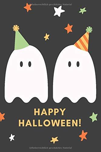 Happy Halloween!: Das 120 Seiten linierte Notizbuch ca. A5 Format. Das perfekte Geschenk für alle Halloween Fans, wenn es nichts Süßes oder Saures sein soll.
