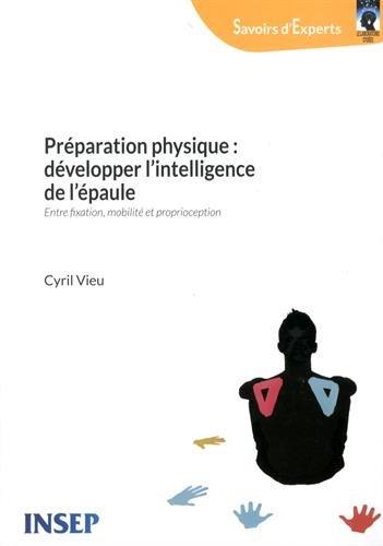 Préparation physique : développer l'intelligence de l'épaule : Entre fixation, mobilité et proprioception