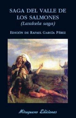Saga del Valle de los Salmones por From Miraguano Ediciones