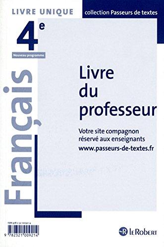 Français 4e : Livre du professeur par Corinne Abensour, Collectif