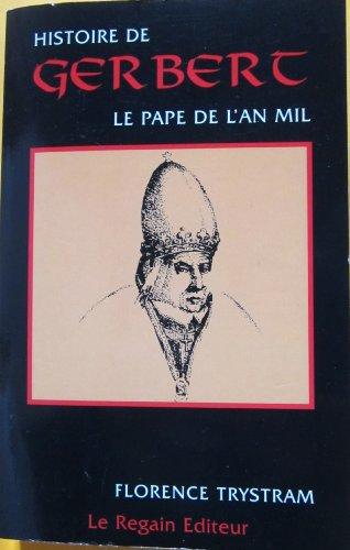 Histoire de Gerbert : le pape de l'an mil