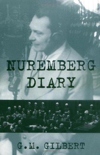 Nuremberg Diary by Gilbert, . 1st (first) Da Capo Press Edition (1995)