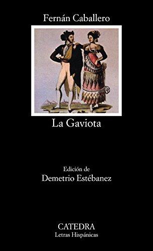 La Gaviota (Letras Hispánicas) por Fernán Caballero