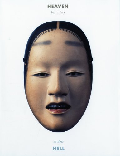 Heaven Has a Face; So Does Hell: The Art of the Noh (Kostüme Dance Usa)