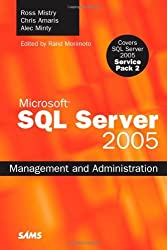 SQL Server 2005 Management and Administration by Ross Mistry (2007-10-13)