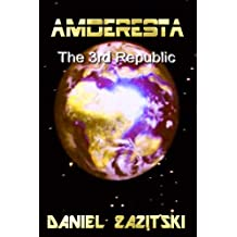 Amderesta The 3rd Republic (Amderesta The 3rd/4th Republic Series Book 1) (English Edition)