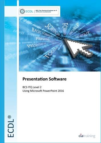 ECDL Presentation Software Using Powerpoint 2016 (BCS ITQ Level 2) por Cia Training Ltd