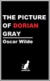 THE PICTURE OF DORIAN GRAY (Annotated) (White Cat Classics) (English Edition)