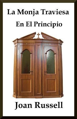 La Monja Traviesa: En El Principio por Joan Russell
