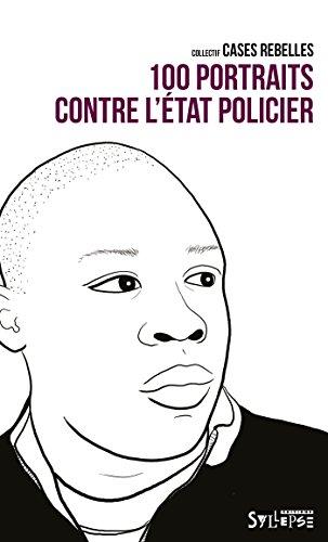 100-portraits-contre-letat-policier