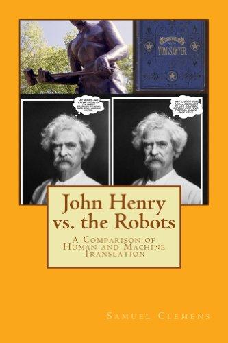 John Henry vs. the Robots por Samuel Clemens