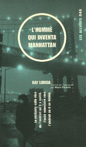 L'homme qui inventa Manhattan