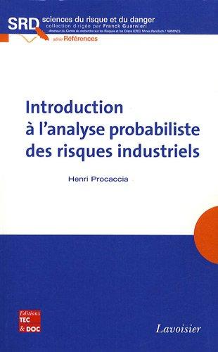 Introduction à l'analyse probabiliste des risques industriels
